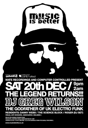 Greg's phenomenal set at Music Is Better (Dec 2003) was like a wake-up call to a jaded dance scene
